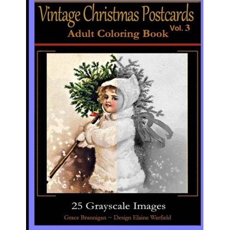 Vintage Christmas Postcards Vol 3 Adult Coloring Book  25 Grayscale Images  Adult Coloring Book