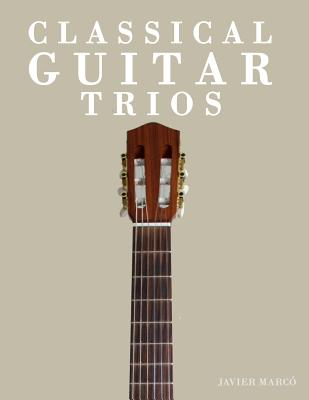 Classical Guitar Trios: Two Easy Works by