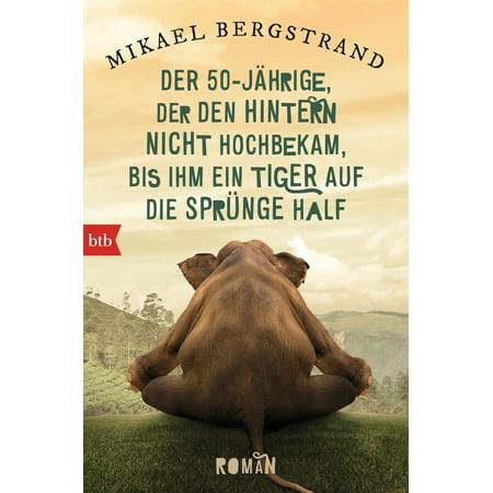 Tiger Den (Der Fünfzigjährige, der den Hintern nicht hochbekam, bis ihm ein Tiger auf die Sprünge half - eBook )
