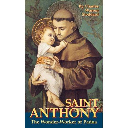 St. Anthony : The Wonder Worker of Padua (St Anthony Of Padua)