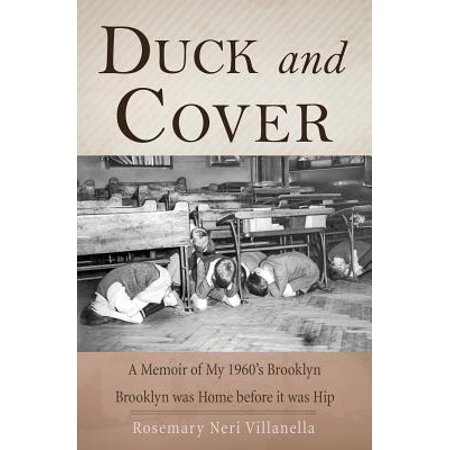 Duck and Cover : A Memoir of My 1960's Brooklyn (1960 Cover)