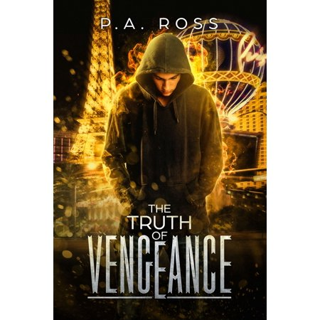 The Truth of Vengeance: Vampire Formula Series Book 2 - -