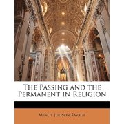 The Passing and the Permanent in Religion