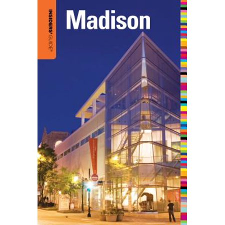 Insiders' Guide(r) to Madison, Wi - Paperback - Party Store Madison Wi