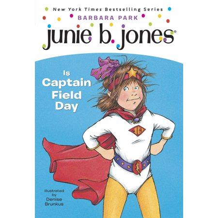 Junie B. Jones #16: Junie B. Jones Is Captain Field Day - eBook](Who Is Davy Jones)