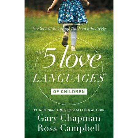 The 5 Love Languages of Children - eBook (The 5 Love Languages Ebook)
