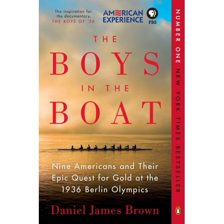America Body - The Boys in the Boat : Nine Americans and Their Epic Quest for Gold at the 1936 Berlin Olympics
