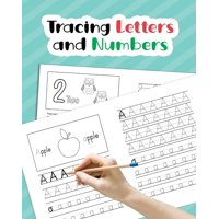Tracing Letters and Numbers: Learn How to Write Alphabet Upper and Lower Case and Numbers 1-10 for Preschool, Kindergarten, and Kids Ages 3-5 (Paperback)