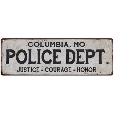 COLUMBIA, MO POLICE DEPT. Vintage Look Metal Sign Chic Decor Retro 6182954 - Halloween Store Columbia Mo