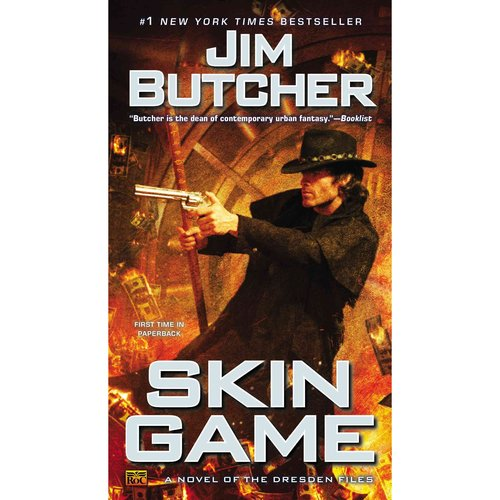 Skin Game: A Novel of the Dresden Files