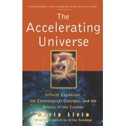 The Accelerating Universe (Hardcover)