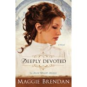 Blue Willow Brides: Deeply Devoted (Paperback)