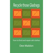 Recycle Those Gladrags