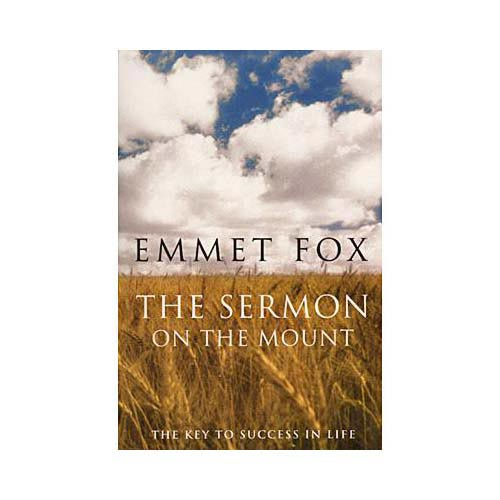 The Sermon on the Mount: The Key to Success in Life and the Lord's Prayer : An Interpretation