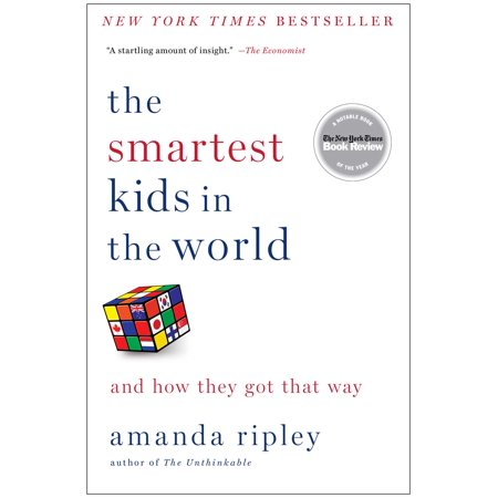 The Smartest Kids in the World : And How They Got That