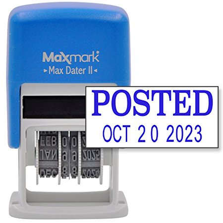 Maxmark Self Inking Rubber Date Office Stamp With Posted Phrase   Date   Blue Ink  Max Dater Ii   12 Year Band