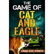 The Game of Cat and Eagle - eBook