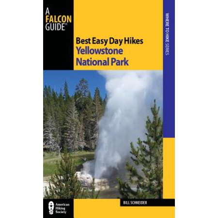 Best easy day hikes yellowstone national park - paperback: