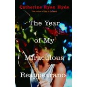 The Year of My Miraculous Reappearance - eBook