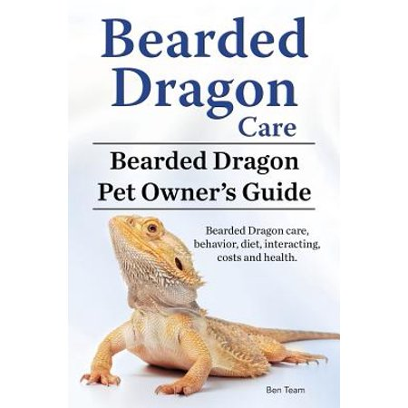 Bearded Dragon Care. Bearded Dragon Pet Owners Guide. Bearded Dragon Care, Behavior, Diet, Interacting, Costs and Health. Bearded