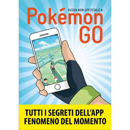 watch 5daa9 de7f7 Pokemon GO - eBook - Walmart.com
