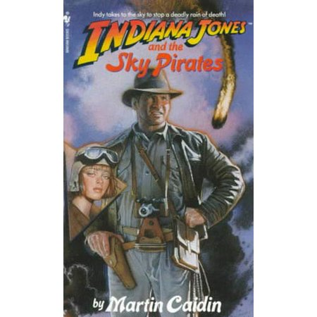 Indiana Jones and the Sky Pirates by