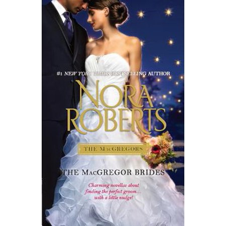 Macgregors: Roberts Family Collection: The MacGregor Brides (Paperback) - Advice For The Bride