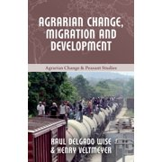 Agrarian Change, Migration and Development - eBook