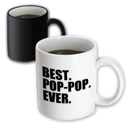 3dRose Best Pop-pop Ever - Gifts for Grandfathers - Grandad Grandpa nicknames - black text - family gifts, Magic Transforming Mug, 11oz