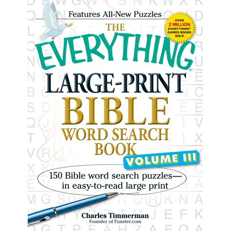 The Everything Large-Print Bible Word Search Book, Volume III : 150 Bible Word Search Puzzles - in Easy-to-Read Large Print - Word Search Games Halloween