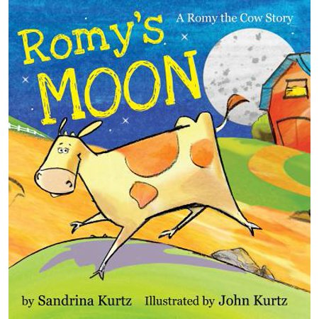 Romy's Moon : A Romy the Cow Story