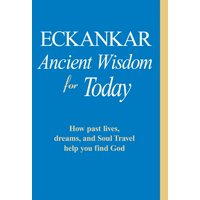 ECKANKAR--Ancient Wisdom for Today - eBook