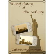 A Brief History of New York City - eBook