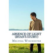 Absence of Light (Ryan's Story)