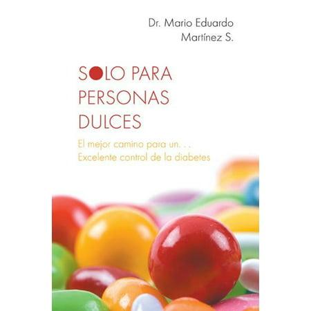 Solo Para Personas Dulces - eBook