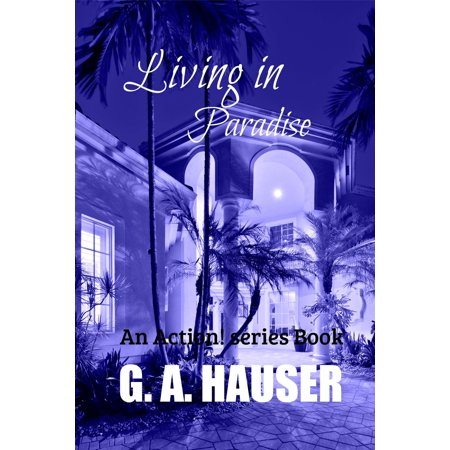Living in Paradise; An Action! Series Book - eBook ()