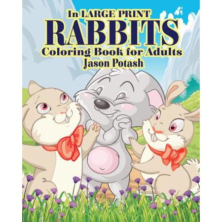 Extra Large Rabbit - Rabbits Coloring Books for Adults ( in Large Print )