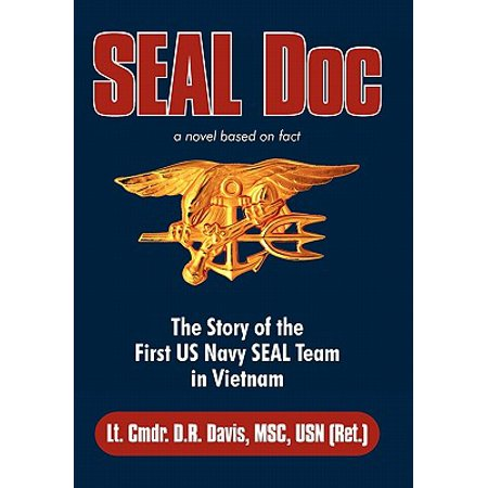 Seal Doc : The Story of the First US Navy Seal Team in Vietnam ()
