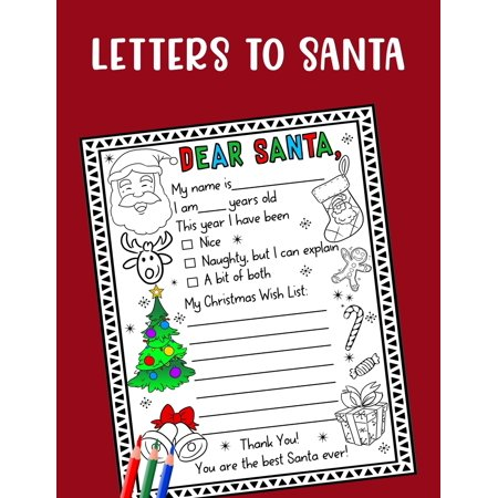 Letter to Santa - Dear Santa: A Cute Journal Filled with Blank Letters for Santa Claus, Christmas Wish List - Holiday Notebook for Kids, Great Gift idea for boys & girls (Paperback) ()