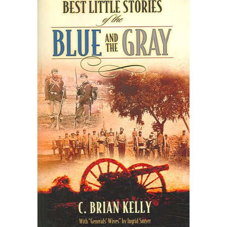 Best Little Stories of the Blue and the Gray by