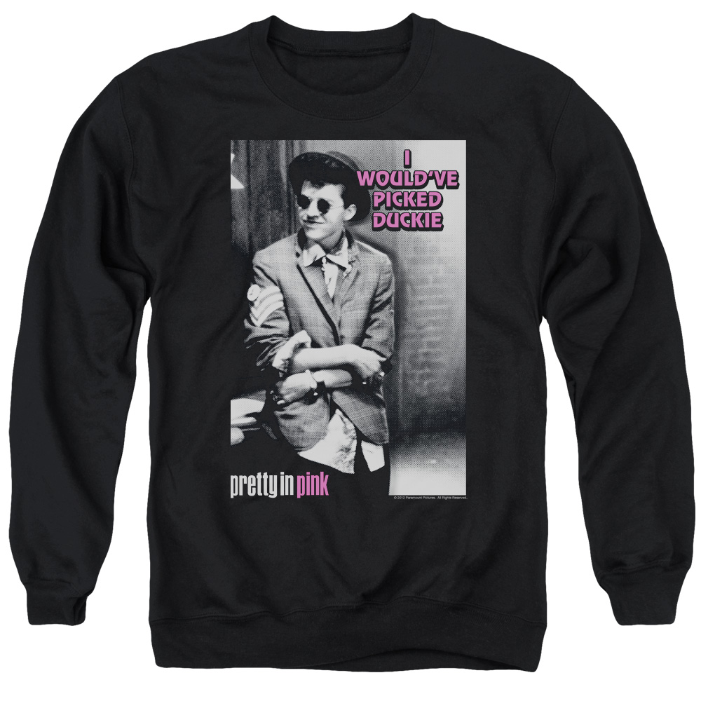 Pretty In Pink I Wouldve Mens Crewneck Sweatshirt
