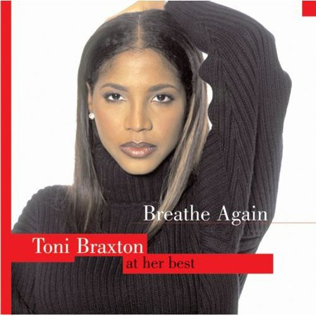 Braxton 1 Light (Breathe Again: Toni Braxton at Her Best )