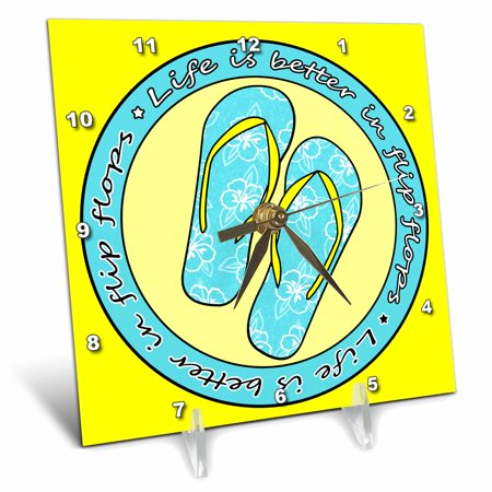 Flip Flop Clock (3dRose Life is Better in Flip Flops - Light Blue and Yellow, Desk Clock, 6 by 6-inch)