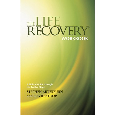 The life recovery workbook a biblical guide through the twelve the life recovery workbook a biblical guide through the twelve steps fandeluxe Choice Image
