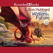Writers of the Future Volume 33 - Audiobook