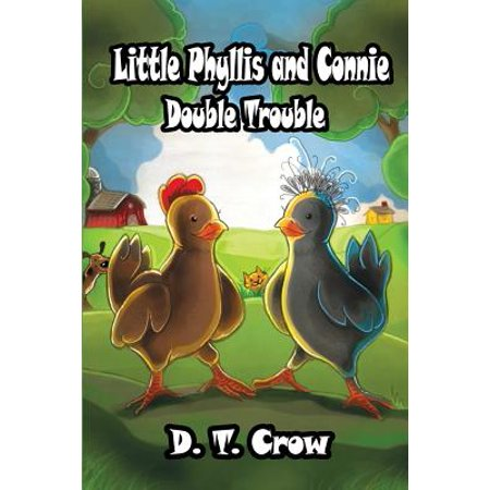 Little Phyllis and Connie: Double Trouble by