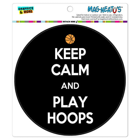 Keep Calm And Play Hoops Basketball - Circle MAG-NEATO'S(TM) Car/Refrigerator Magnet (Play Magnets)