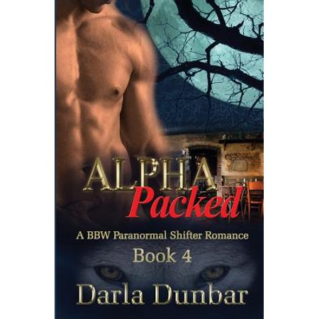 Alpha Packed : A Bbw Paranormal Shifter Romance - Book 4 (Shifter Pack)