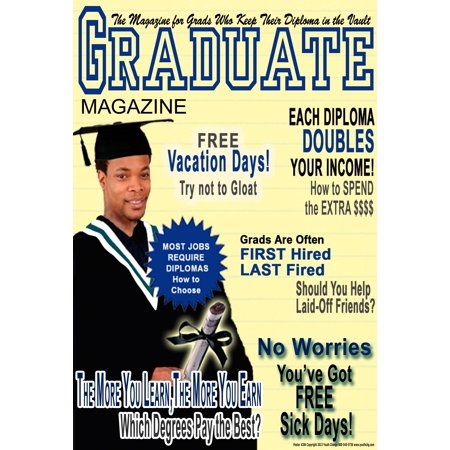Youth Change Poster #284 Over-the-Top School Motivational Poster, Graduation Magazine