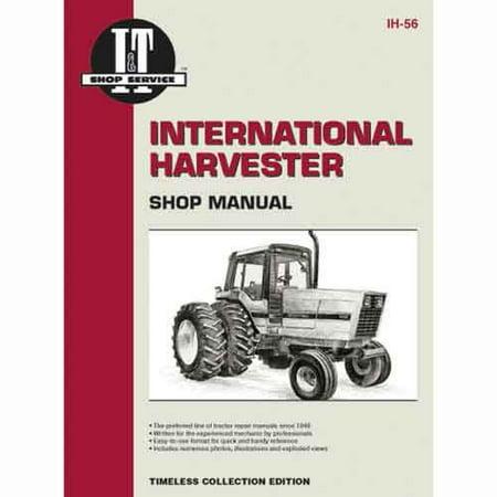 I&T Shop Manual, New, International (International I&t Shop Service Manual)